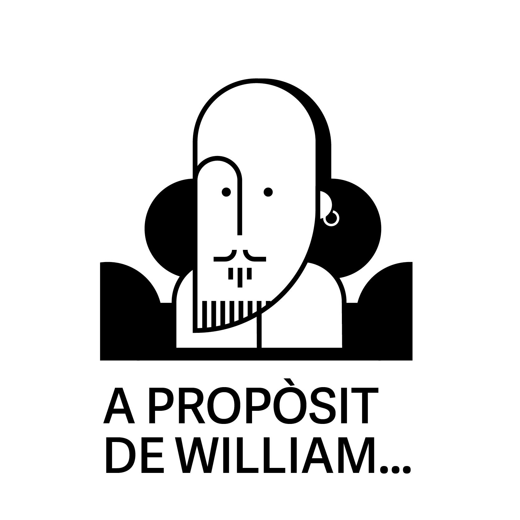 A proposit de William