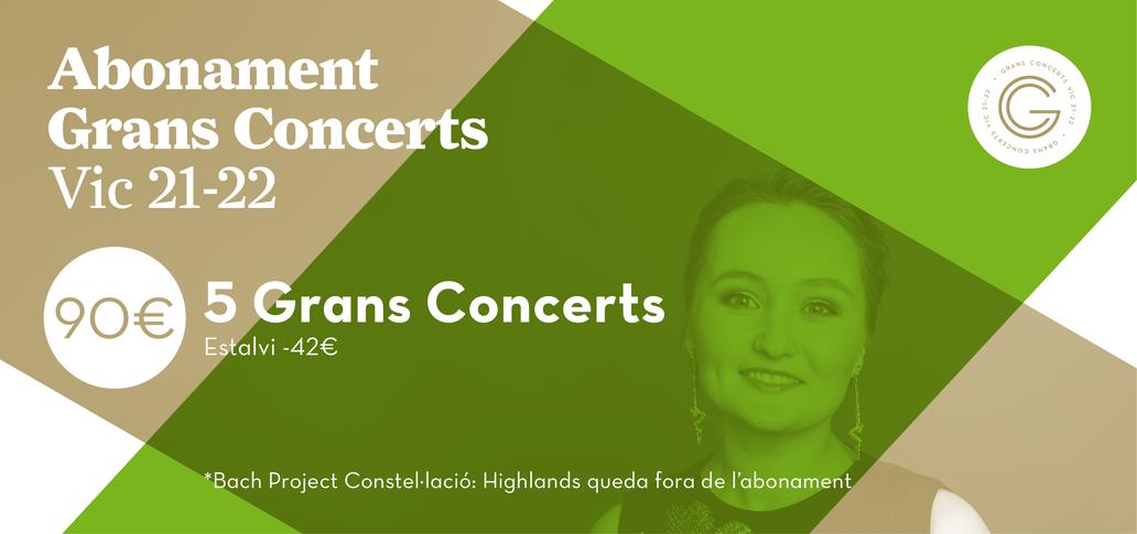 Abonament Grans Concerts Vic