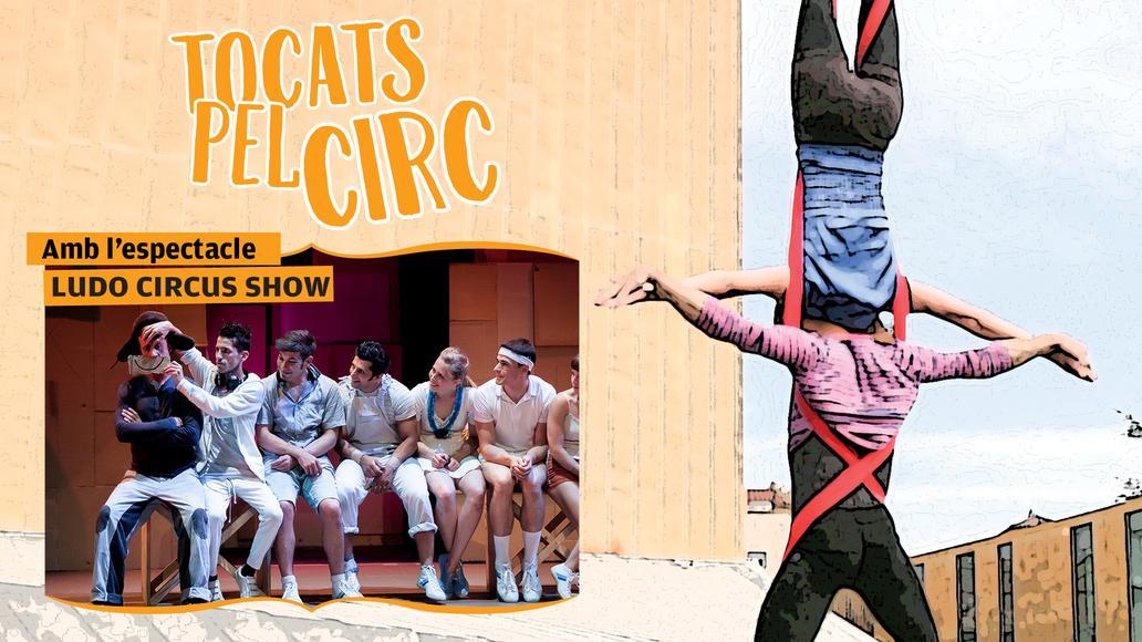 Tocats pel Circ